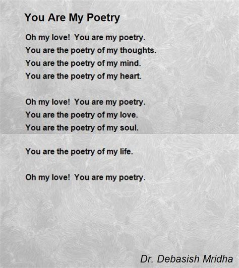 would you be my poem you are my poetry poem by dr debasish mridha poem