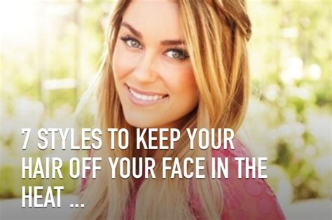 hairstyles that are off your face 7 hairstyles to keep your hair off your face this summer