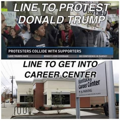 Protest Meme - line to protest 5 nnt donald trump protesters collide with