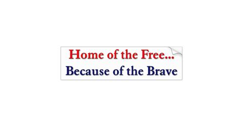 home of the free because of the brave sticker zazzle