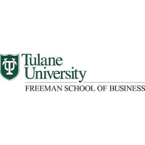 Tulane Mba Program by A B Freeman School Of Business