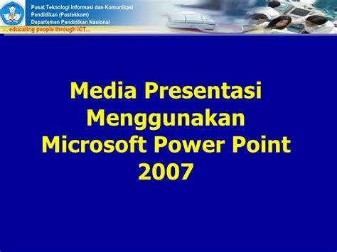 tutorial presentasi powerpoint 2007 presentasi power point 2007