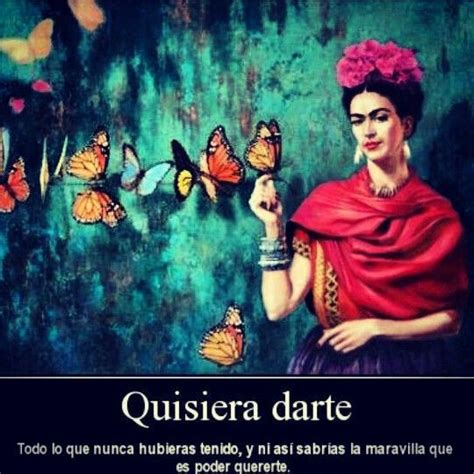frida kahlo biography in spanish frida kahlo quotes life quotes love pinterest