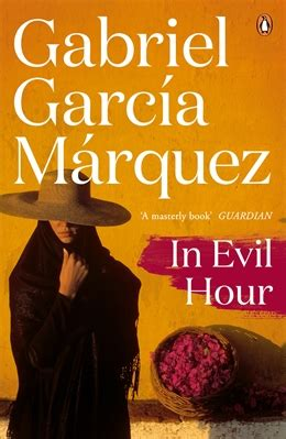 in evil hour marquez b00hvpsxro kniha in evil hour marquez gabriel garcia kn 237 hkupectvo eurobooks