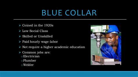 Blues Collar white collar blue collar