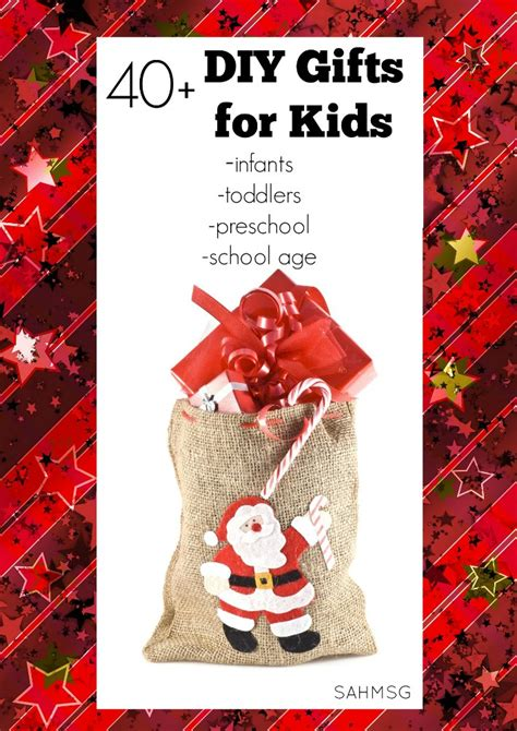 40 diy gifts for kids infants toddlers preschool