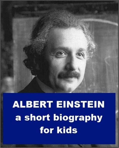 biography book of albert einstein albert einstein a short biography for kids by josephine