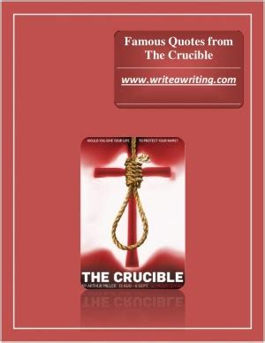 theme quotes crucible memorable quotes from the crucible quotesgram