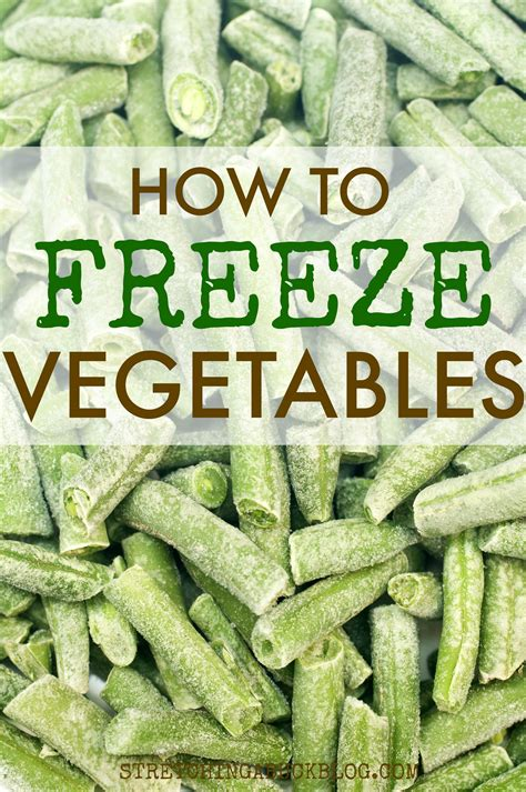 how to freeze garden vegetables how to freeze vegetables a buck