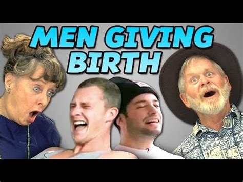 Giving Birth Meme - elders react to men giving birth youtube
