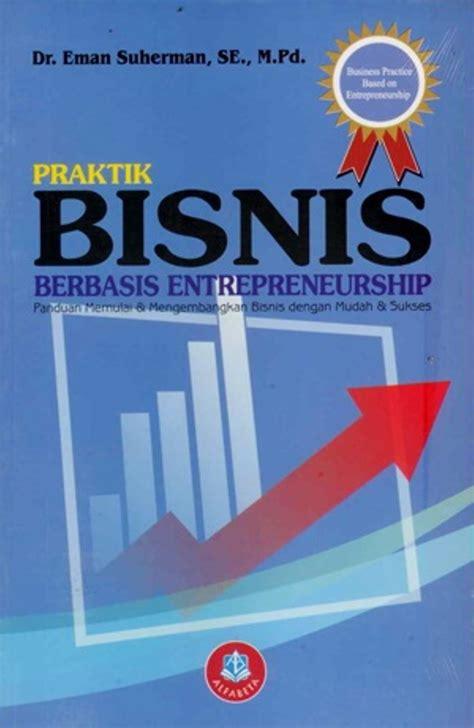 Buku Curhat Bisnis jual buku praktik bisnis berbasis entrepreneurship di lapak alfa bookstore jakni