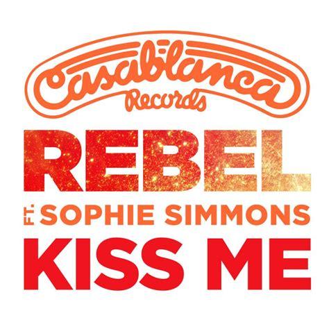 kiss me swing swing lyrics rebel feat sophie simmons rebel lyrics musixmatch