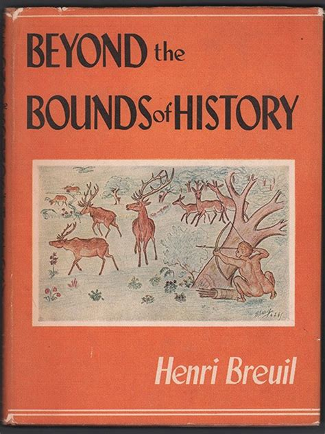 beyond books beyond the bounds of history breuil henri clarke s