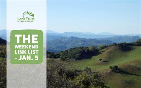 Weekend Link Jan 27 the weekend link list jan 5 land trust of napa county