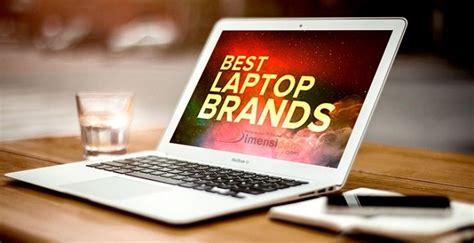 Daftar Harga Merk Laptop Yang Bagus daftar merk laptop yang bagus awet tahan lama update