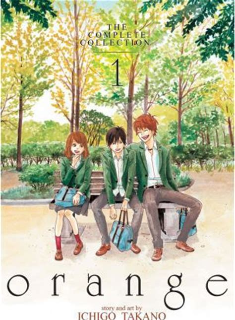 orange future orange the complete collection books orange the complete collection 1 ichigo takano