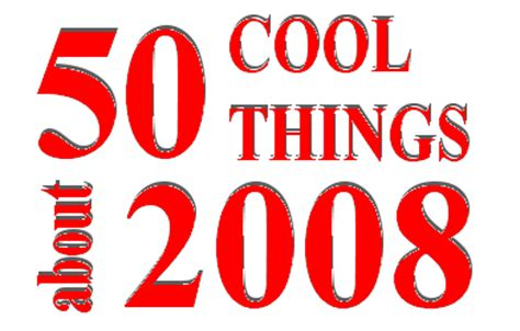 Last Years Items To Toss In 2008 by 50 Cool Things About 2008