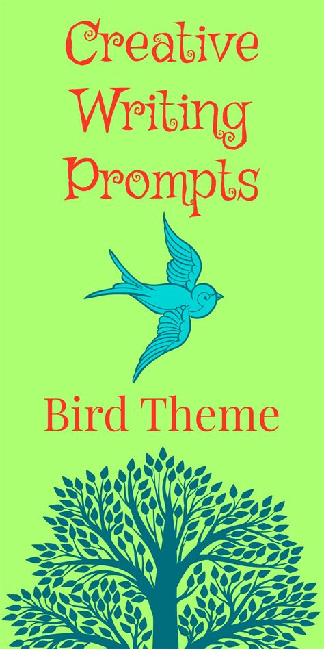 theme in literature prompt creative writing prompts bird theme homeschool antics