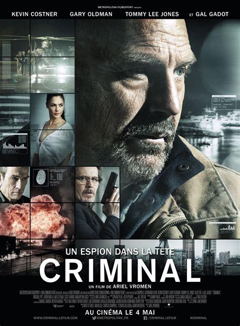 film genre action crime terbaik criminal un espion dans la t 234 te film 2016 allocin 233