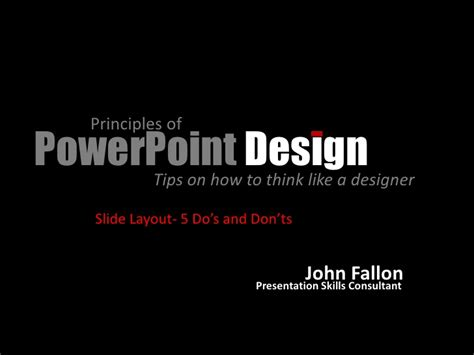 powerpoint design principles principles of power point design slide layout do s and don ts
