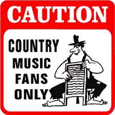 in the kitchen country song caution country fans joke sign