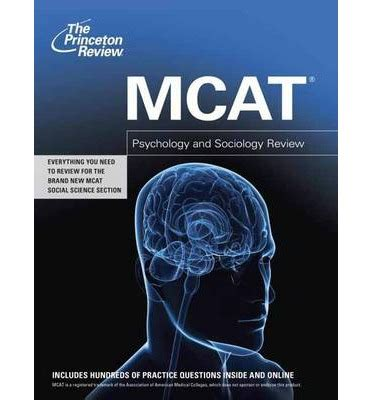 sterling test prep mcat psychology sociology review of psychological social biological foundations of behavior books mcat psychology and sociology review princeton review