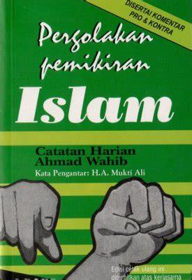 pergolakan pemikiran islam catatan harian ahmad wahib demabuku
