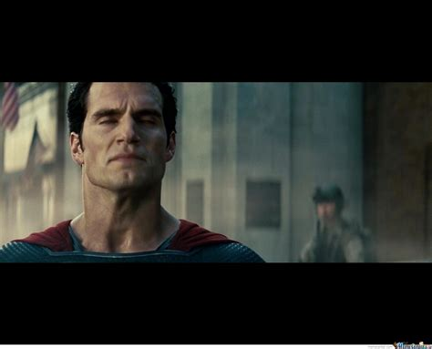 Man Of Steel Meme - even the man of steel can get his jimmies rustled by