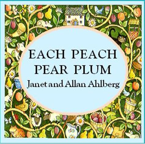 each peach pear plum favourite books for nursery aged children officreche blog