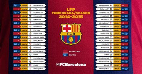 Calendario F C Barcelona 2015 Calendario F C Barcelona Liga Bbva Temporada 2014 2015