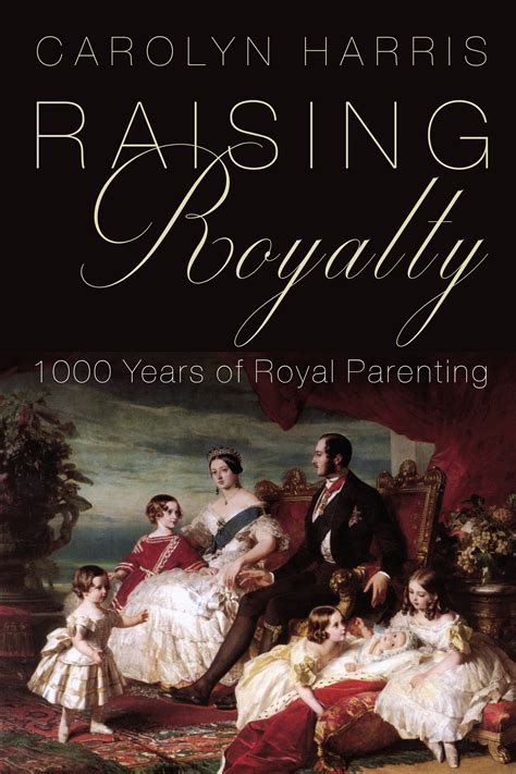 raising royalty books raising royalty dundurn press