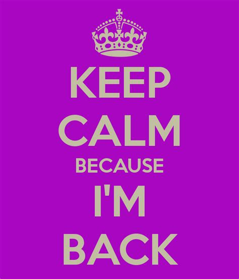 Im Back Ready For A by 12th Planet Keep Calm