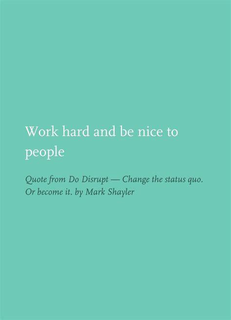 Change The Status Quo Quotes