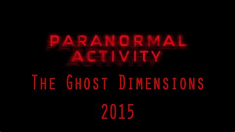 paranormal activity  ghost dimensions trailer parody