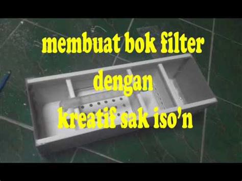 membuat filter aquarium dari kaca membuat bok filter top filter aquarium dari talang air