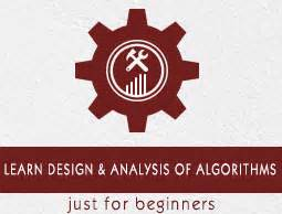 tutorial for design and analysis of algorithms design and analysis of algorithms tutorial