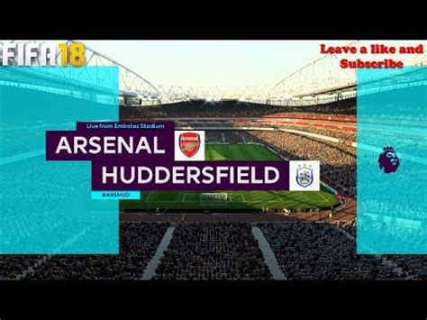 arsenal huddersfield youtube arsenal vs huddersfield premier league official match