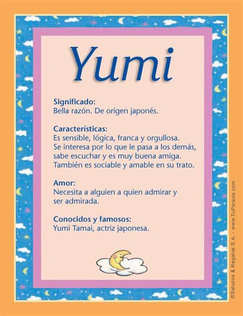 imagenes japonesas con significado yumi significado del nombre yumi nombres