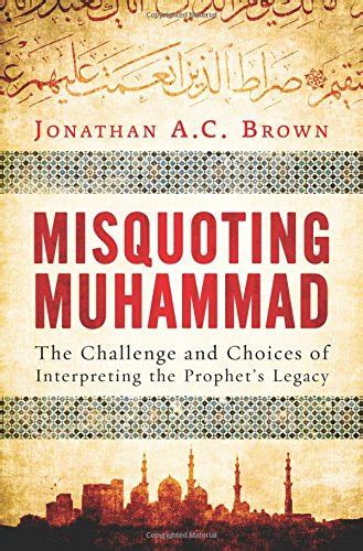 hadith muhammadã s legacy in the and modern world foundations of islam books zenpundit 187 archive 187 definitely my best book