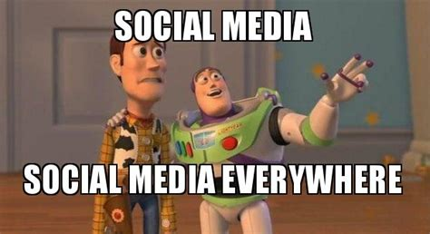 Social Meme - social media social media everywhere buzz and woody