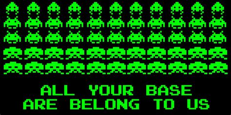 All Your Base Are Belong To Us Meme - all your base are belong to us by coulden2017dx on deviantart