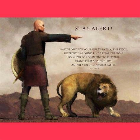 peter   nlt stay alert     great enemy  devil  prowls