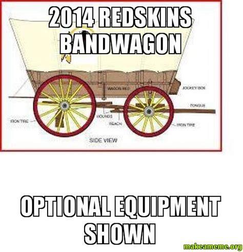 Redskins Suck Meme - 2014 redskins bandwagon optional equipment shown make a meme