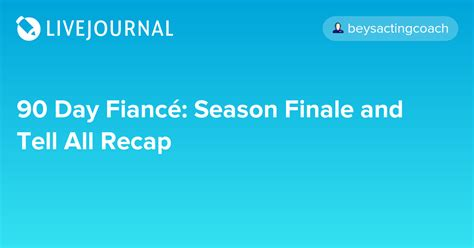 90 day fiance season 3 tell all recap a surprise 90 day fianc 233 season finale and tell all recap