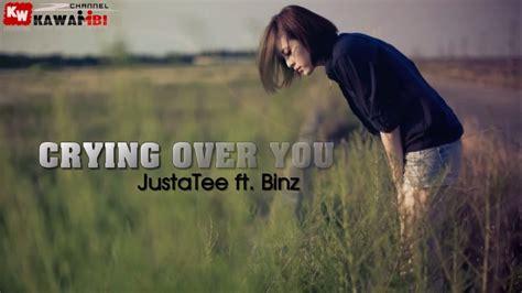 song justatee lyric you justatee ft binz lyrics