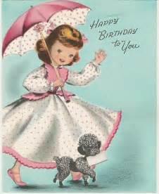 happy birthday to you poodles vintage birthday cards vintage birthday wishes