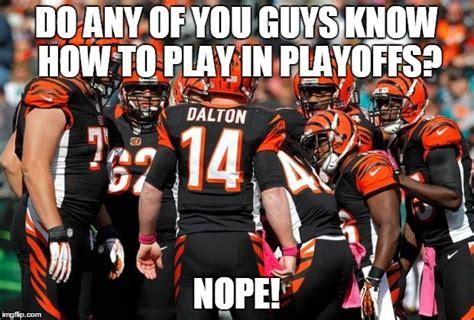 Cincinnati Bengals Memes - bengals imgflip