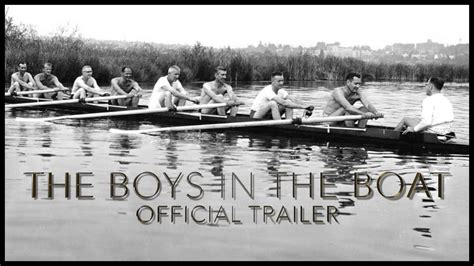 boys in the boat movie the boys in the boat official trailer hd youtube