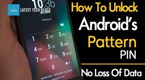 pattern unlock without losing data unlock android phone without losing data latest tech blogs