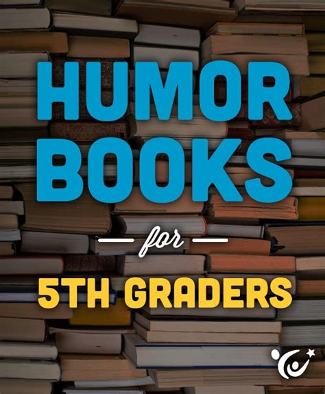 picture books for 5th graders humor books for fifth graders